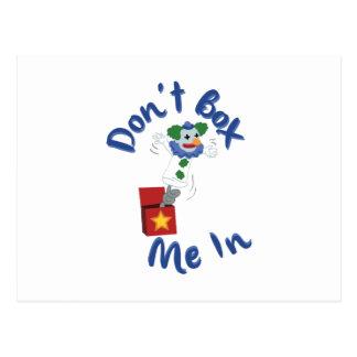 Não me encaixote dentro cartão postal