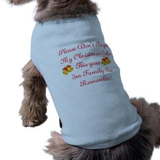 Não me esqueça satisfazer! Camisola de alças com Camisa Sem Mangas Para Cachorro