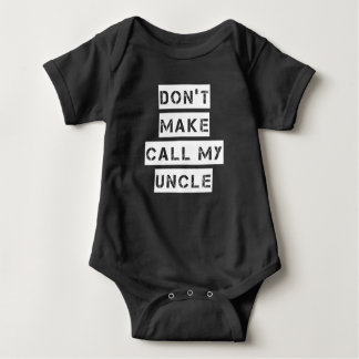 Não me faça chamar meu tio camisa engraçada do