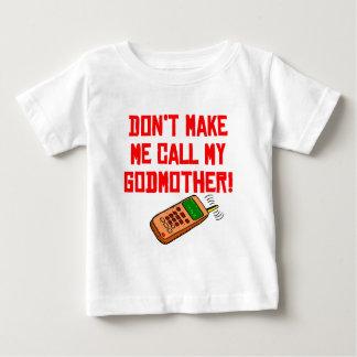 Não me faça chamar minha madrinha camisetas
