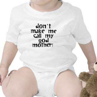Não me faça chamar minha madrinha macacãozinho para bebês