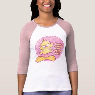Não me faça Peck o a camisa das mulheres Camiseta