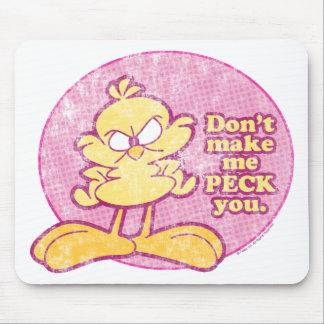 Não me faça Peck o Mousepad