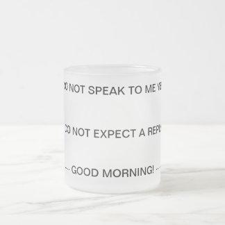 Não me fale até que eu tenha minha caneca do café