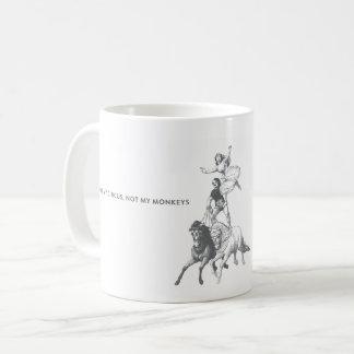 Não meu circo não minha caneca de café dos macacos