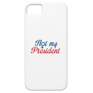 Não meu presidente capa para iPhone 5