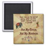 Não meus macacos, não meu circo