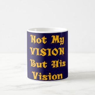 Não minha visão mas sua visão caneca de café