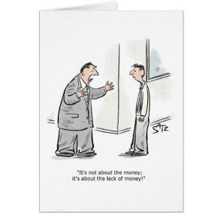 Não o cartão do dinheiro