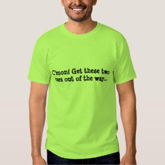 Não obtenha na maneira de Kimi! Tshirts