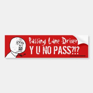 Não passando a motorista Y U da pista NENHUM autoc Adesivo