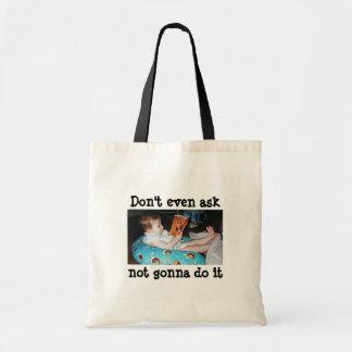 Não peça o bolsa