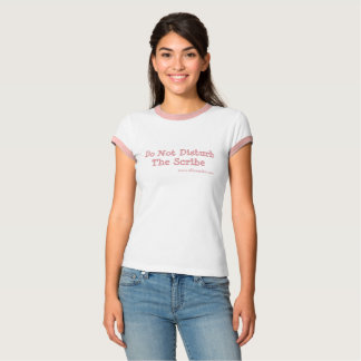 Não perturbe o escrevente - camiseta do escritor