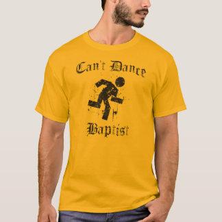 Não pode dançar a camiseta engraçada baptista