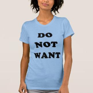 Não queira t-shirt