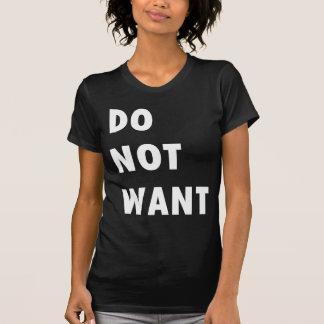 Não queira tshirt