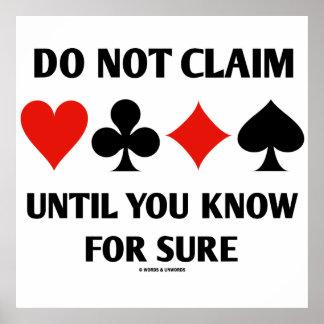 Não reivindique até que você saiba certamente (os  poster