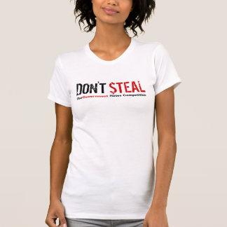 Não roube - a competição dos ódios do governo tshirt