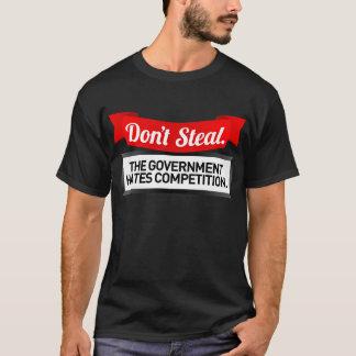 Não roube. O governo deia a competição Camiseta