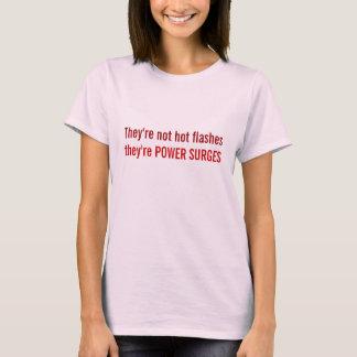 Não são flashes quentes, eles são IMPULSOS de Camiseta