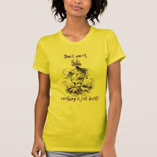 Não se preocupe, tudo é apenas ducky! Camiseta