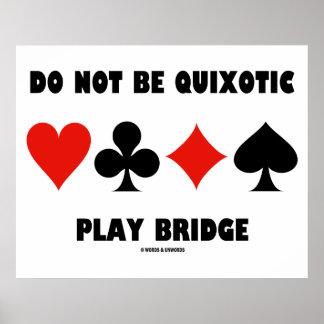 Não seja ponte quixotesca do jogo (quatro ternos d impressão