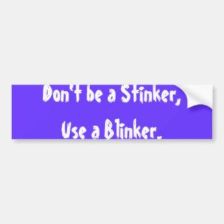 Não seja um Stinker, usam um farol intermitente Adesivo Para Carro