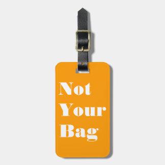 Não seu saco etiqueta de mala