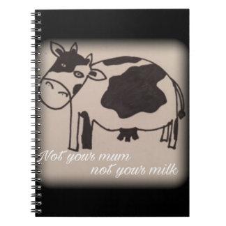 Não sua mãe, não seu caderno da vaca do vegan do