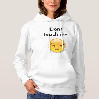 Não toque em me hoodie tshirt