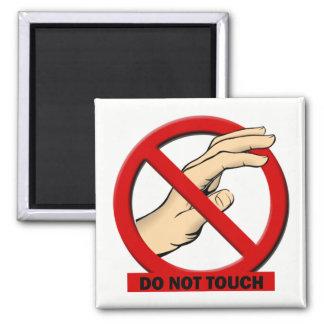 Não toque no ímã ímã quadrado