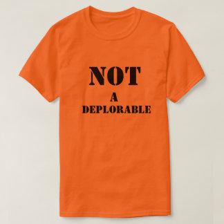 Não uma camisa deplorável com texto preto