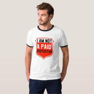 NÃO uma camiseta PAGA do PROTESTO, gasta-o &