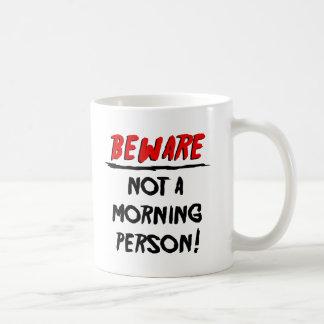 Não uma caneca do monstro da pessoa da manhã