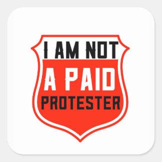 NÃO uma ETIQUETA PAGA do PROTESTO, adiciona á