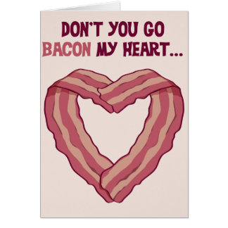 Não vai o BACON meu coração - cartão romântico par
