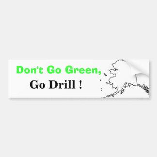 Não vai o verde, vai broca! adesivo para carro