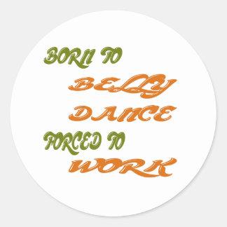 Nascer à dança do ventre forçada para trabalhar adesivo