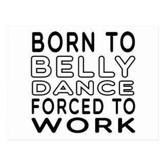 Nascer à dança do ventre forçada para trabalhar cartão postal