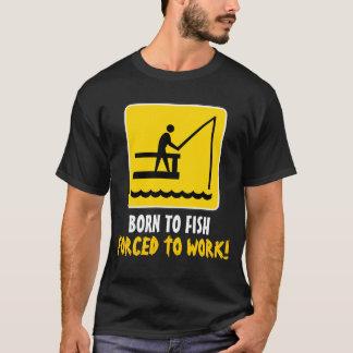 Nascer a pescar forçado para trabalhar a camisa