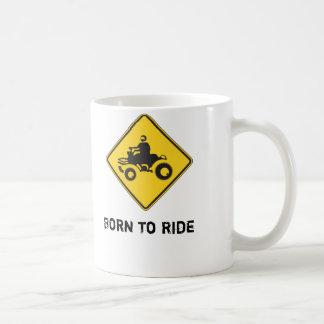 Nascer para montar - ATV - a caneca de café