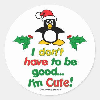 Natal engraçado eu não tenho que ser bom mim sou adesivo