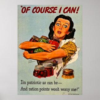 Naturalmente eu posso! Propaganda do vintage WWII Pôsteres