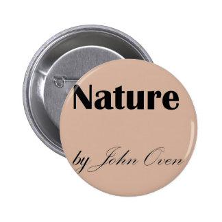 Natureza pelo Pin do logotipo do forno de John Bóton Redondo 5.08cm