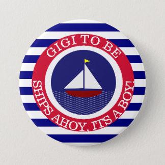 Navios Ahoy, seu um botão do chá de fraldas do Bóton Redondo 7.62cm
