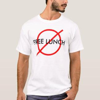 """Nenhum almoço livre "" Camiseta"