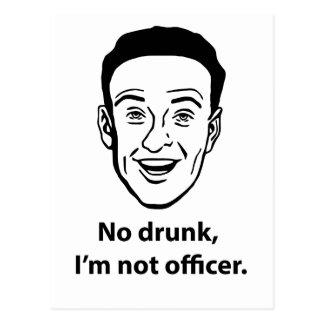 Nenhum bebado, eu não sou oficial cartão postal