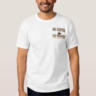 Nenhum café nenhum administrador do hospital de t-shirt