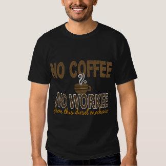 Nenhum café nenhum mecânico do diesel de Workee Tshirts