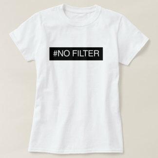 Nenhum filtro tshirt